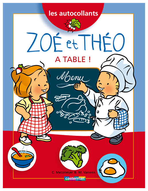 Zoé et Théo à table !