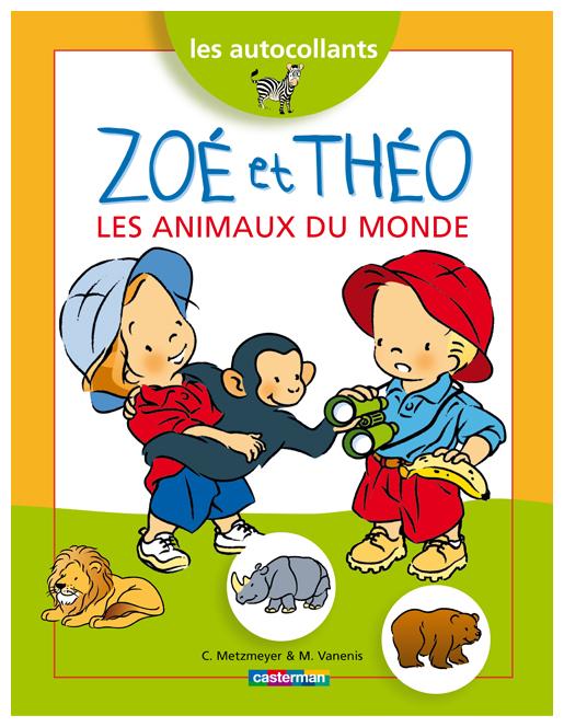 Zoé et Théo et les animaux du monde