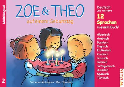 Zoe und Theo auf einem Geburtstag-versions multilingues de Zoé et Théo