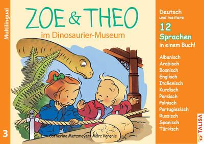 Zoe und Theo im Dinosaurier-Museum-versions multilingues de Zoé et Théo