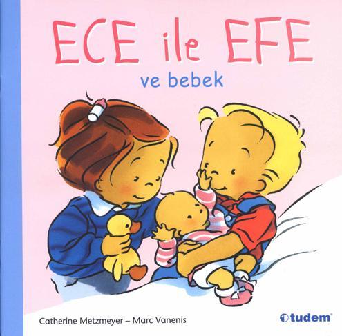Ece ile Efe-ve bebek-Zoé et Théo-Le bébé