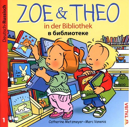 Zoe und Theo-in der Bibliothek/Deutsch-Russisch
