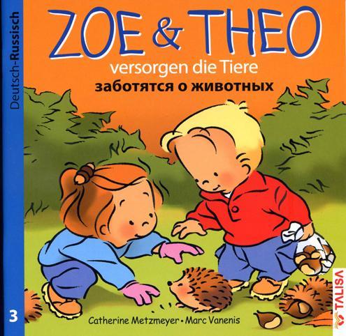 Zoe und Theo-versorgen die Tiere/Deutsch-Russisch